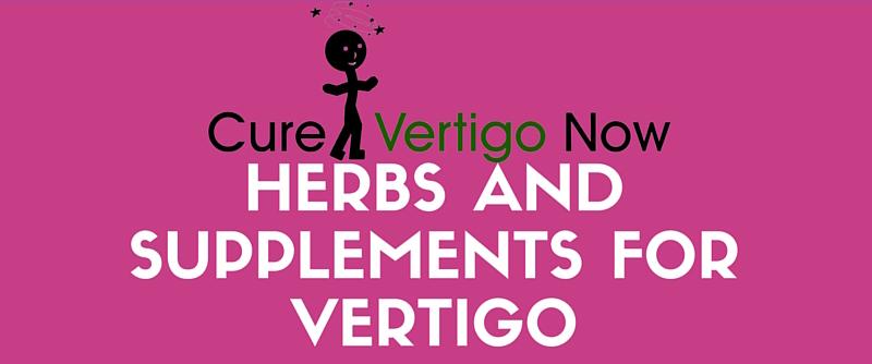 Herbs And Supplements For Vertigo